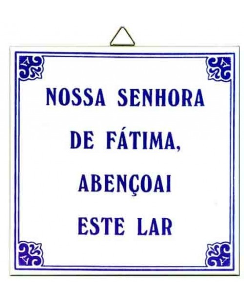 Notre-Dame de Fatima Bénissez cette maison