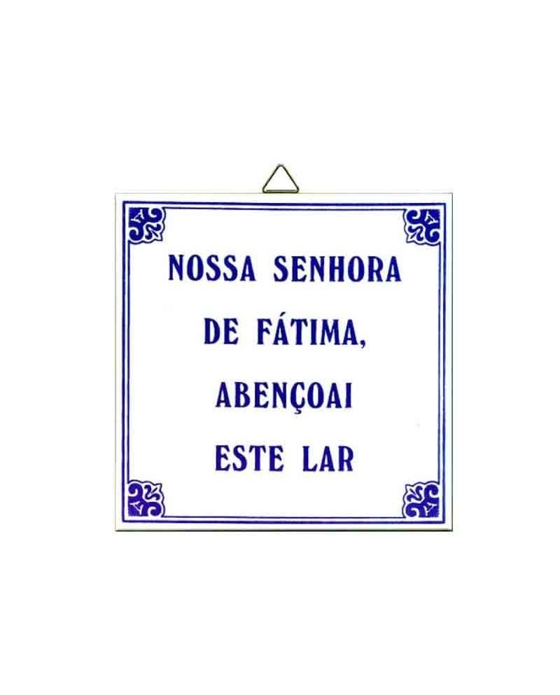 Nostra Signora di Fatima benedica questa casa